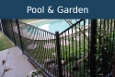 Garden and Pool Fencing